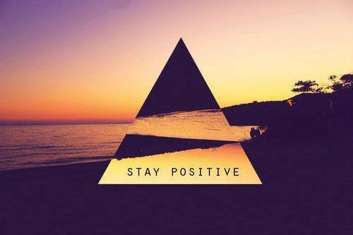beach, life, positivity, quote, stay positive, sunset, triangle