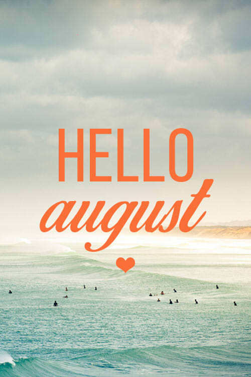 august, flowers, new month and hello august